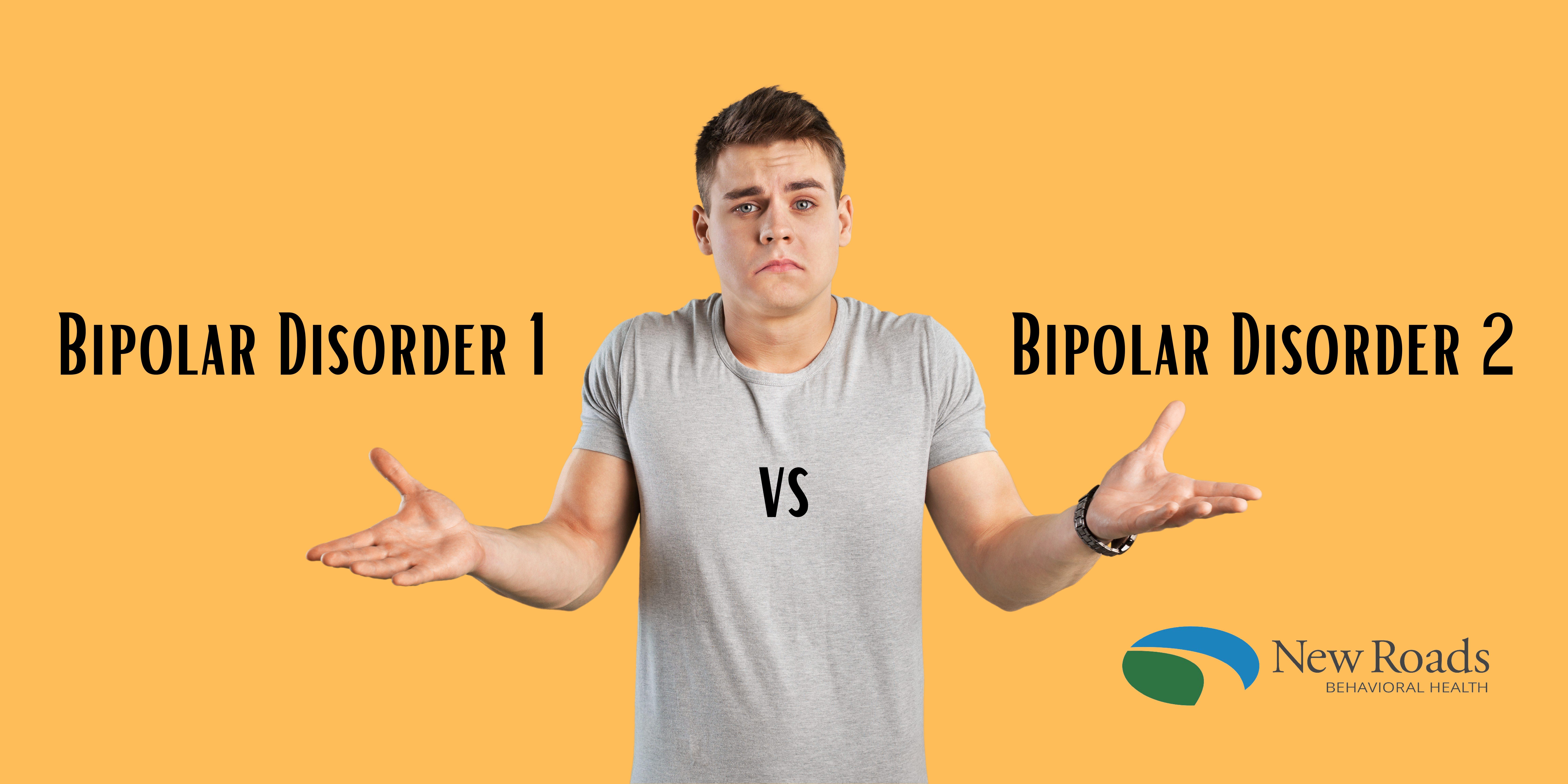 Bipolar Disorder 1 vs Bipolar Disorder 2